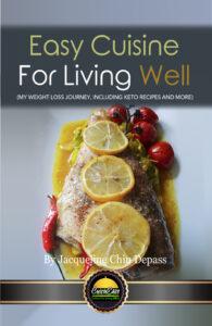 Easy Cuisine for Living Well