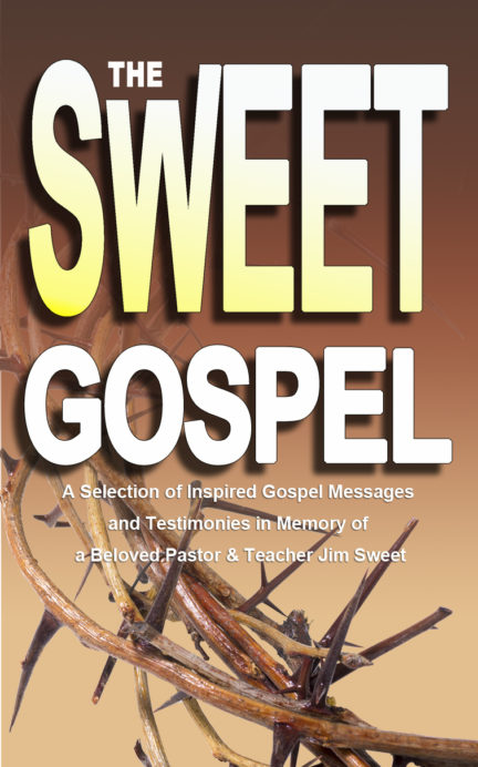 The Sweet Gospel